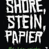 Shore, Stein, Papier: Vom Junkie zum YouTube-Star