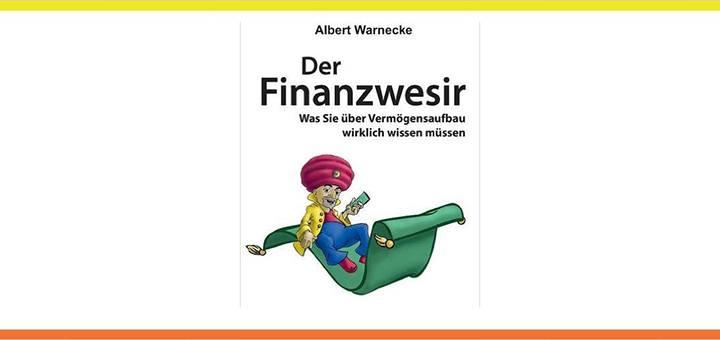 Der Finanzwesir - Was Sie über Vermögensaufbau wirklich wissen müssen - Rezension Buch Buchrezension