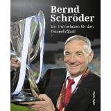 Ein Trainerleben für den Frauenfußball von Bernd Schröder - Buchrezension