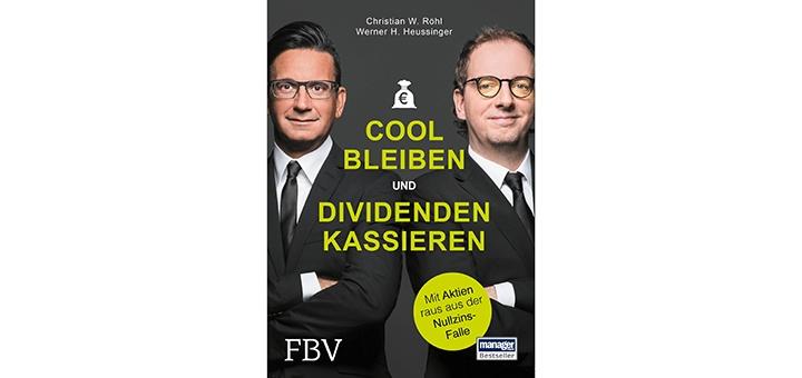Cool bleiben und Dividenden kassieren Buchrezension Buch rezension kritik ratgeber aktien