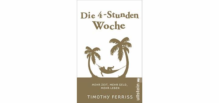 Die 4-Stunden Woche von Timothy Ferriss - Buchrezension