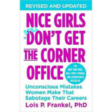 Nice Girls Still don't get the corner office von Lois P. Frankel, PHD - Buchrezension