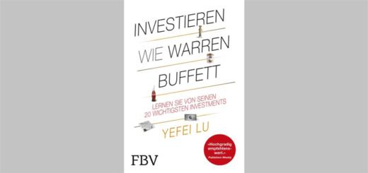 """""""Investieren wie Warren Buffett"""" - Buchrezension"""