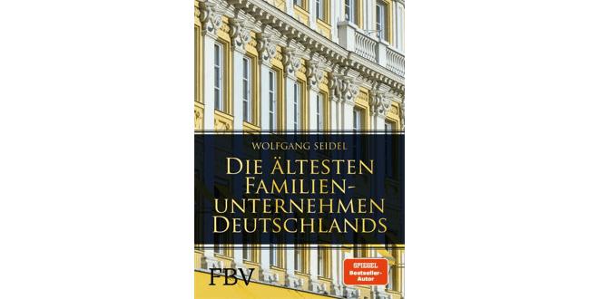 Die ältesten Familienunternehmen Deutschlands - Buchrezension