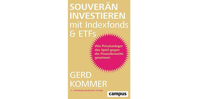 Souverän investieren mit Indexfonds und ETFs - Rezension
