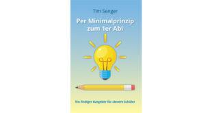 Per Minimalprinzip zum 1er Abi - Das wohl beste Buch für Schüler