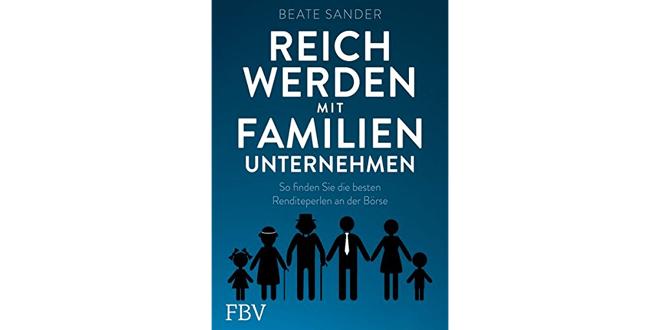"""""""Reich werden mit Familienunternehmen"""" Beate Sander – Buchrezension"""