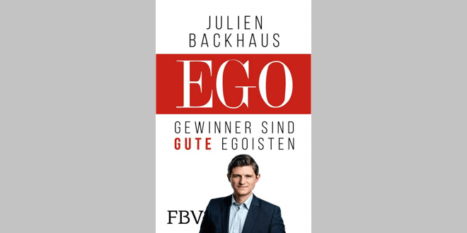 EGO - Gewinner sind gute Egoisten - Buchtipp