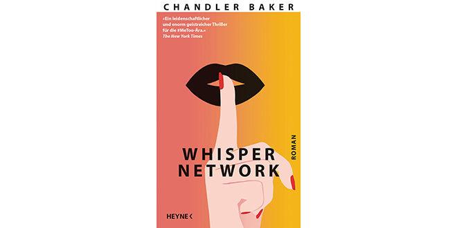 Whisper Network von Chandler Baker - Buchrezension