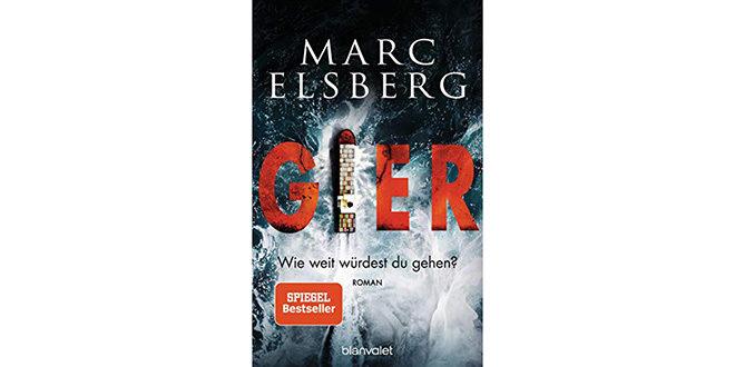 Buchtipp Gier von Marc Elsberg