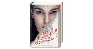 Killing November - Der neue Thriller von New York Times Bestsellerautorin Adriana Mather