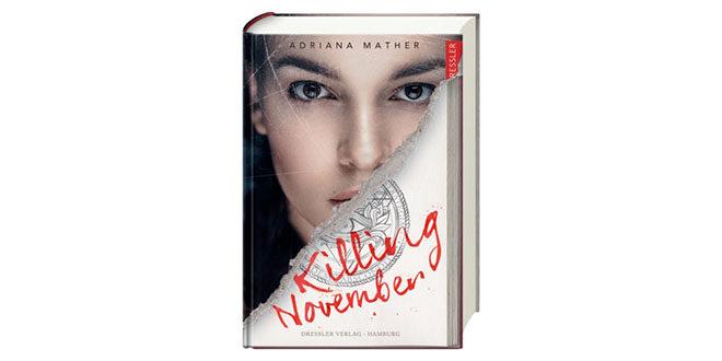 Killing November - Der neue Thriller von New York Times Bestsellerautorin Adriana Mather