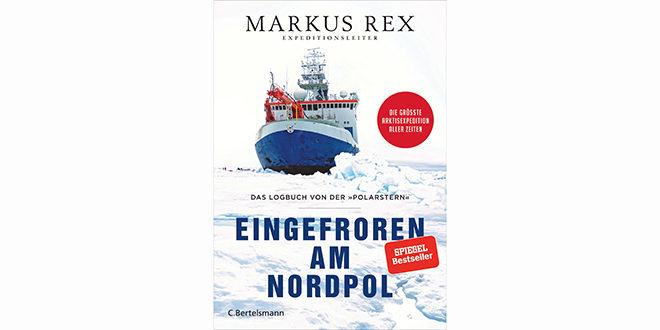 Eingefroren am Nordpol von Markus Rex