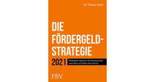 Buchrezension Die Fördergeld-Strategie von Dr Thomas Jesch