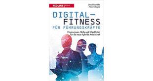 Buchrezension Digital-Fitness für Führungskräfte von G. Lembke und N. Soyez